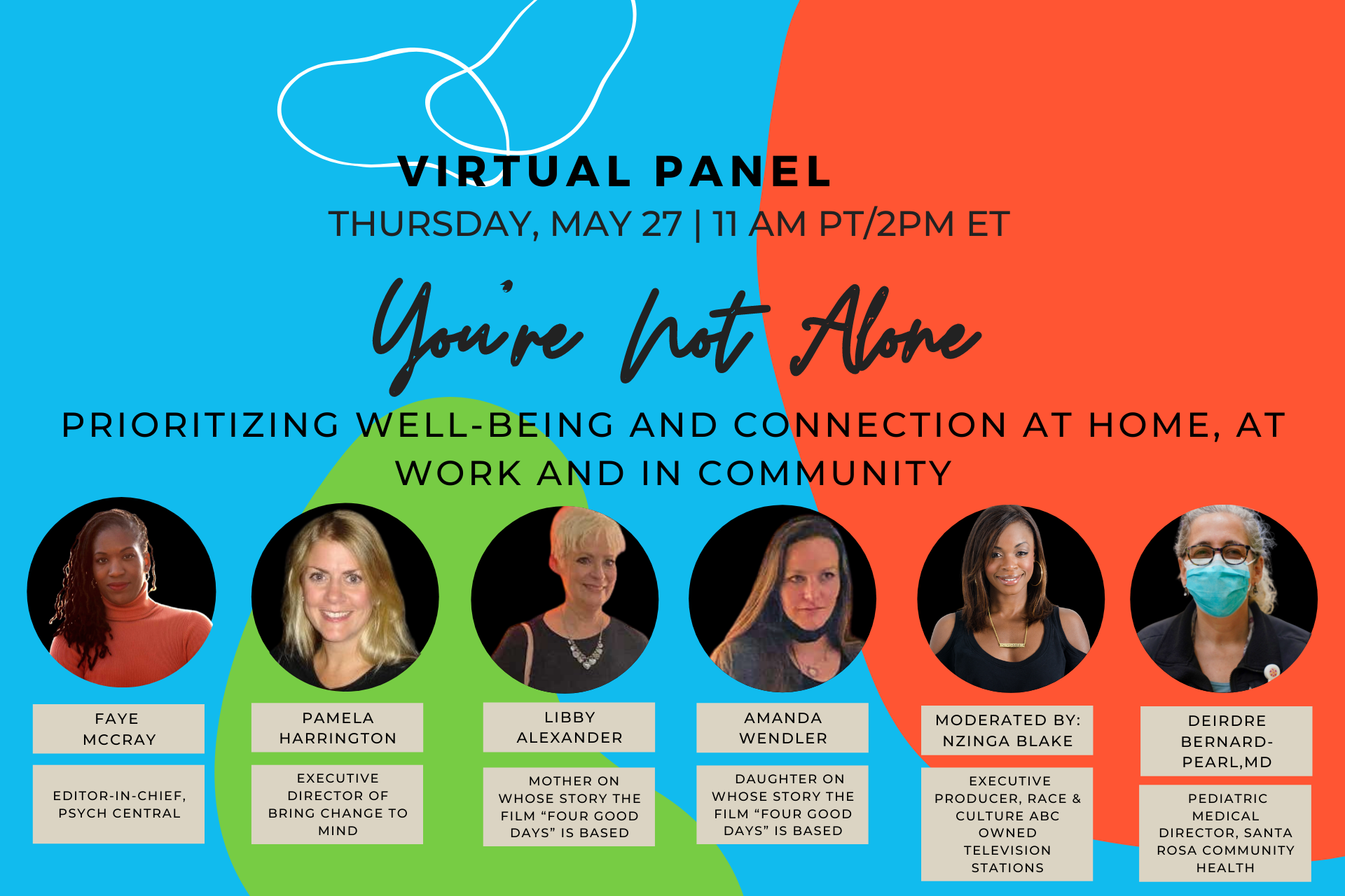 You're Not Alone Prioritizing Well-Being and Connection at Home, at Work and in Community_ALL_Panelists_Website-2